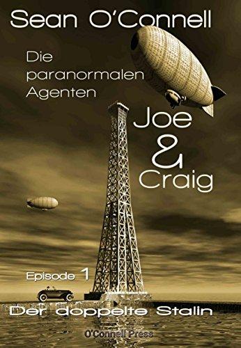 Buchseite und Rezensionen zu 'Der doppelte Stalin (Joe & Craig - Die paranormalen Agenten 1)' von Sean O'Connell