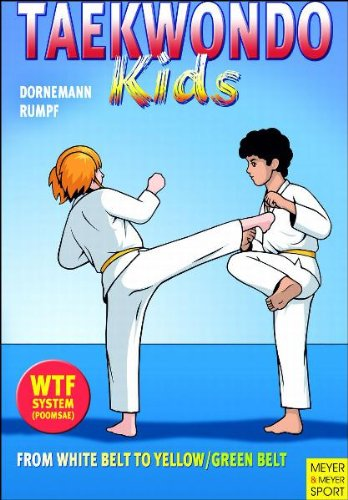 Taekwondo Kids - From White Bell to Yellow/Green Belt: From White Belt to Yellow/Green Belt por Volker Dornemann