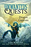 #2: Dragon Captives (The Unwanteds Quests Book 1)