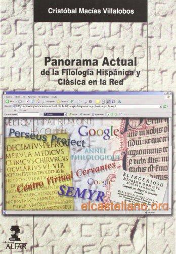 Panorama Actual De La Filología Hispánica Y Clásica En La Red