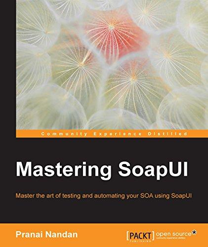 Mastering SoapUI