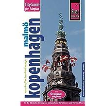 Reise Know-How CityGuide Kopenhagen mit Malmö und Öresund-Region: Reiseführer mit Faltplan