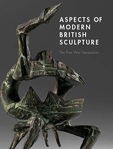 Aspects of Modern British Sculpture: The Post War Generation por Philip Wright