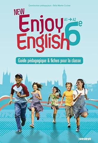 Enjoy English - New Enjoy English 6e - Guide pédagogique