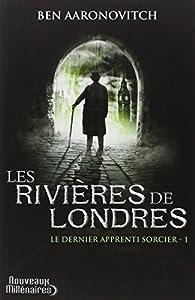 """Afficher """"Le dernier apprenti sorcier n° 1 Les rivières de Londres"""""""