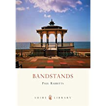 Bandstands (Shire Library)