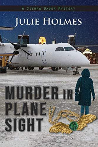 Murder in Plane Sight (Sierra Bauer)