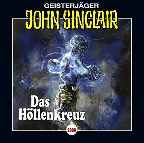 John Sinclair (2000) Das Höllenkreuz - Lübbe Audio 2016