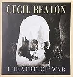 Cecil Beaton: Theatre of War