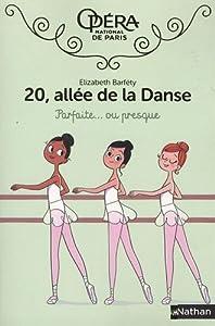 """Afficher """"20, allée de la Danse Parfaite, ou presque"""""""
