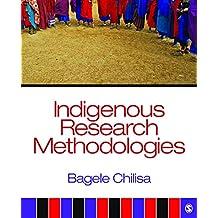 Indigenous Research Methodologies (English Edition)