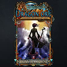 Dragon Ore: The Dawning of Power: The Dawning of Power Trilogy, Book 3