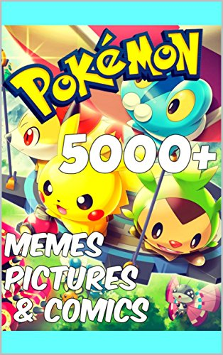 Pokemon MEMES PICTURES & COMICS (English Edition) (Pokemon Legos)
