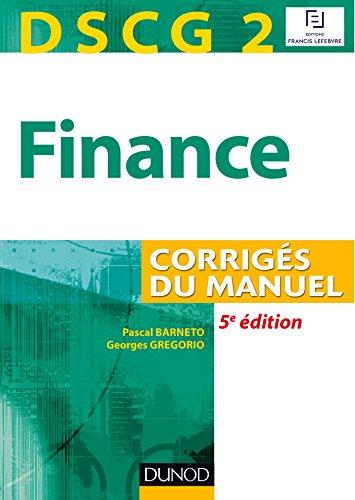 DSCG 2 - Finance - 5e édition - Corrigés du manuel
