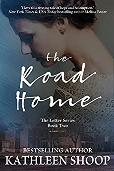 The Road Home (The Letter Series Book 2) by [Shoop, Kathleen]