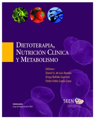 Dietoterapia, nutrición clínica y metabolismo: 1 por Daniel A. De luis Román
