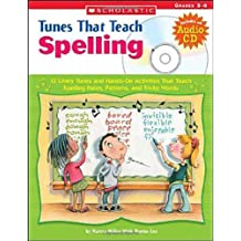 Tunes That Teach Spelling Bk/CD Set: 12 Lively Tunes and Hands-On Activities That Teach Spelling Rules, Patterns, and Tricky Words