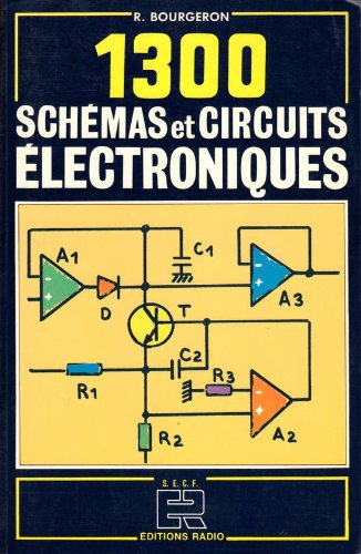 1300 schémas et circuits électroniques