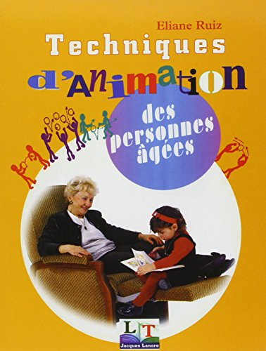Techniques d'animation des personnes âgées