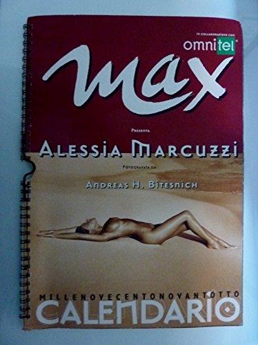 Marcuzzi Backstage Calendario.Max Presenta Alessia Marcuzzi Fotografata Da Andre