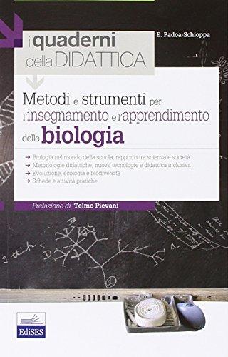 Metodi e strumenti per l'insegnamento e l'apprendimento della biologia