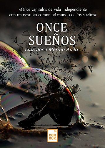 Once sueños por Luis Merino ávila