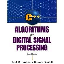 C++ Algorithms for Digital Signal Processing (English Edition)