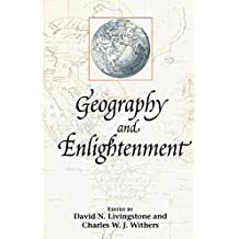 [(Geography and Enlightenment)] [Author: David N. Livingstone] published on (January, 2000)