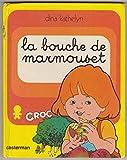 La bouche de Marmouset