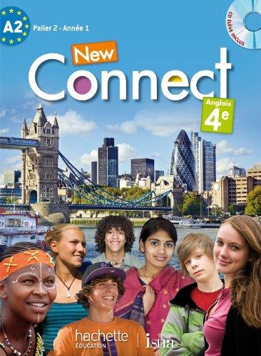 New Connect 4e / Palier 2 année 1 - Anglais - Livre de l'élève - Edition 2013 par Wendy Benoit