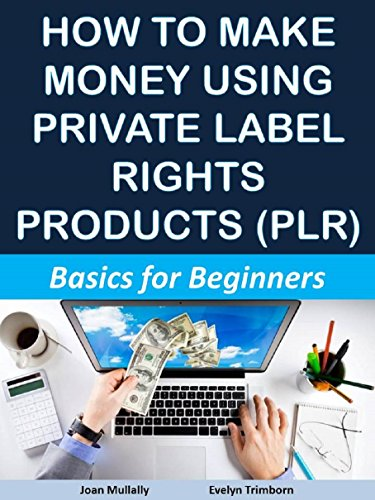 How to Make Money Using Private Label Rights Products (PLR ...