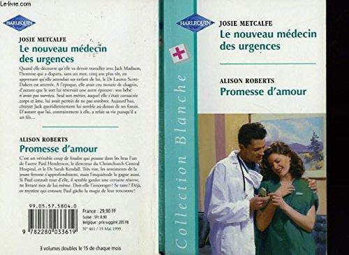 Le nouveau médecin des urgences (Collection blanche)