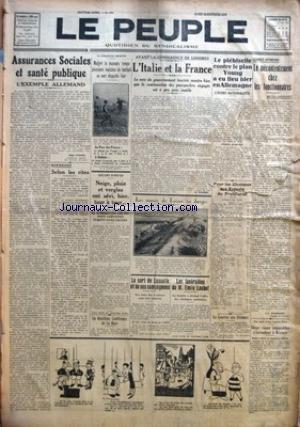 PEUPLE (LE) [No 3267] du 23/12/1929 - ASSURANCES SOCIALES ET SANTE PUBLIQUE PAR ROGER PICARD - RIPOSTES - SELON LES RITES PAR EUGENE MOREL - NEIGE, PLUIE ET VERGLAS ONT SEVI, HIER, TOUR A TOUR... - LA DEUXIEME CONFERENCE DE LA HAYE - L'ITALIE ET LA FRANCE PAR M. HARMEL - LES MARAIS DE LUCON EN DANGER - LE SORT DE LASSALLE ET DE SES COMPAGNONS - LES FUNERAILLES DE M. EMILE LOUBET - LE PLEBISCITE CONTRE LE PLAN YOUNG A EU LIEU HIER EN ALLEMAGNE - LE MECONTENTEMENT CHEZ LES FONCTIONNAIRES PAR J.-L
