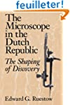 The Microscope in the Dutch Republic:...