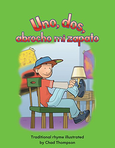 Uno, dos, abrocho mi zapato (One, Two, Buckle My Shoe) (Early Childhood Themes) por Teacher Created Materials