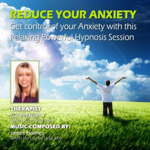Anxiety (Lower Your Anxiety Levels With Hypnosis)