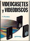 Videocasetes y videodiscos