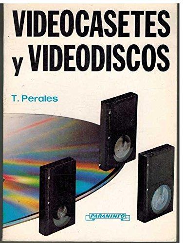 Videocasetes y videodiscos por T. Perales