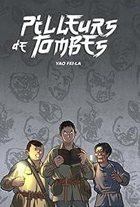 Pilleurs de Tombes Edition simple One-shot