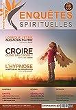 Enquêtes Spirituelles 27: Magazine dédié au bien-être et à la spiritualité (French Edition)