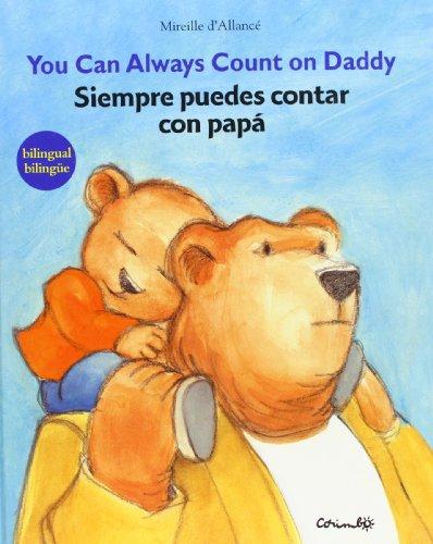 Siempre Puedes Contar Con Papa/ You Can ...