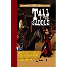 Tall in the Saddle: New Exploits of Wild West Lesbians (Bella After Dark)