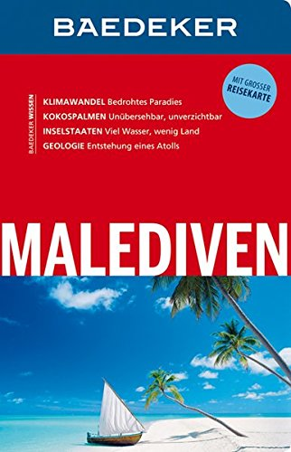 Preisvergleich Produktbild Baedeker Reiseführer Malediven: mit GROSSER REISEKARTE