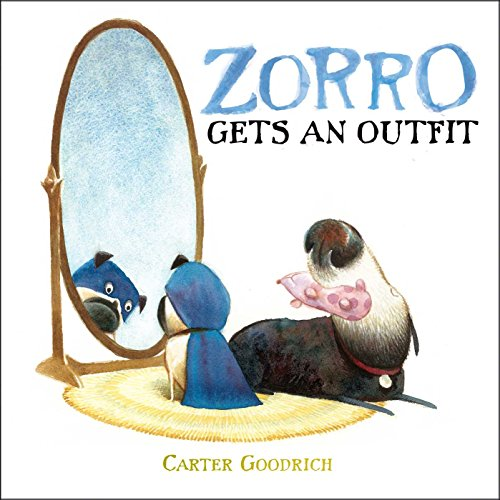 Zorro Gets an Outfit: with audio narration (Junior Library Guild Selection) (English Edition) Carters Outfit