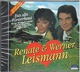 Renate & Werner Leismann: Goldene Stars der Volksmusik (14 ihrer größten Hits) inkl.