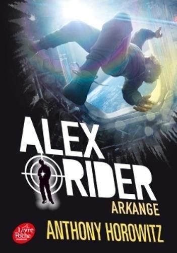 Alex Rider - Tome 6 - Arkange par Anthony Horowitz