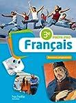 Fran�ais 3e Pr�pa-Pro - Livre �l�ve -...