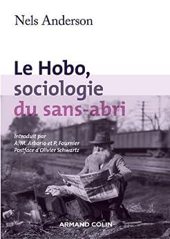 Le hobo, sociologie du sans abri (Hors collection) par [Anderson, Nels]