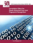 This is a summary of a multi-year study of the use of distortion-invariant filters for recognition of live-scan dab fingerprints with elastic distortions. These fingerprints are characterized by elastic distortions. NIST special database 24 is used; ...