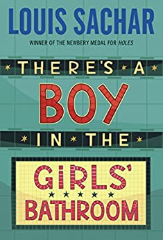 There's a Boy in the Girls' Bathroom (English Edition